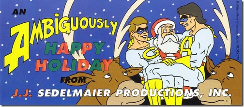 J J Sedelmaier 1996 Christmas card featuring the Ambiguously Gay Duo.