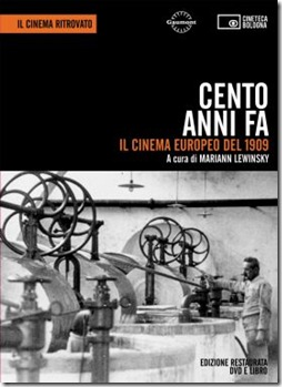 Cente anni fa: I'll cinema Europeo del 1909 cover