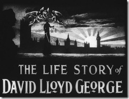 The Life Story of David Lloyd George Main Title